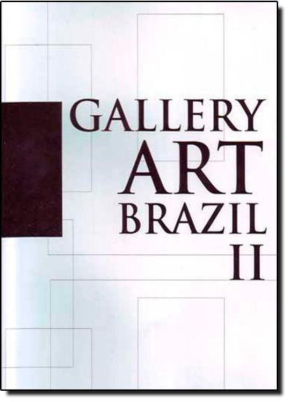 Gallery Art Brazil - Vol.2, livro de Jose Carlos Gomes