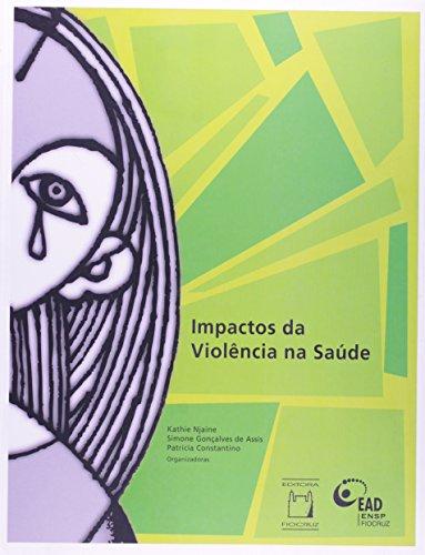 Impactos Da Violencia Na Saude, livro de Simone Gonçalves de Assis