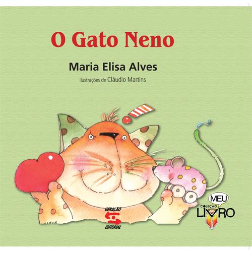 GATO NENO, O, livro de MARIA ELISA ALVES