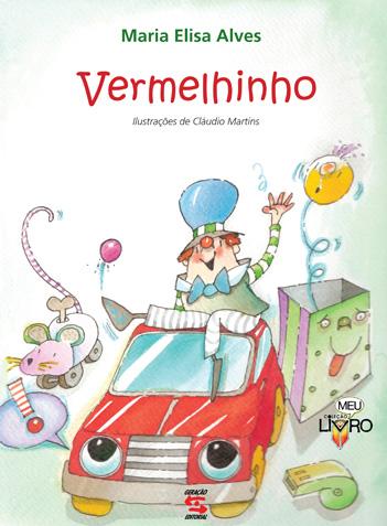 VERMELHINHO, livro de Vilson Rodrigues Alves