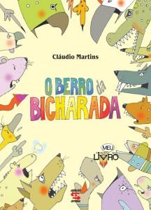 BERRO DA BICHARADA, O, livro de Caroline de Oliveira Martins