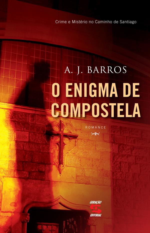 Enigma de Compostela , O, livro de Jose Aristodemo Pinotti