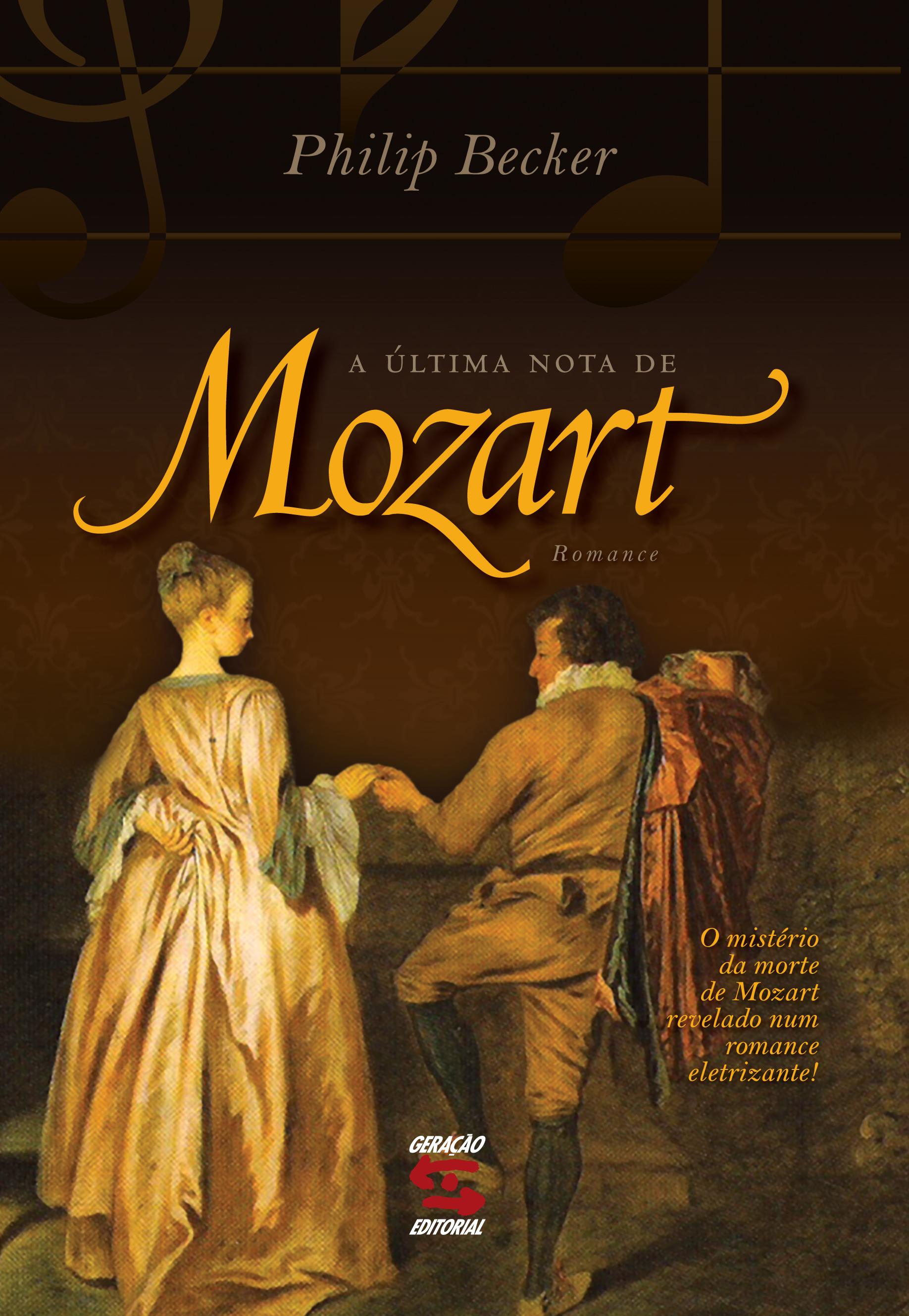Última Nota de Mozart, A, livro de Philip Becker