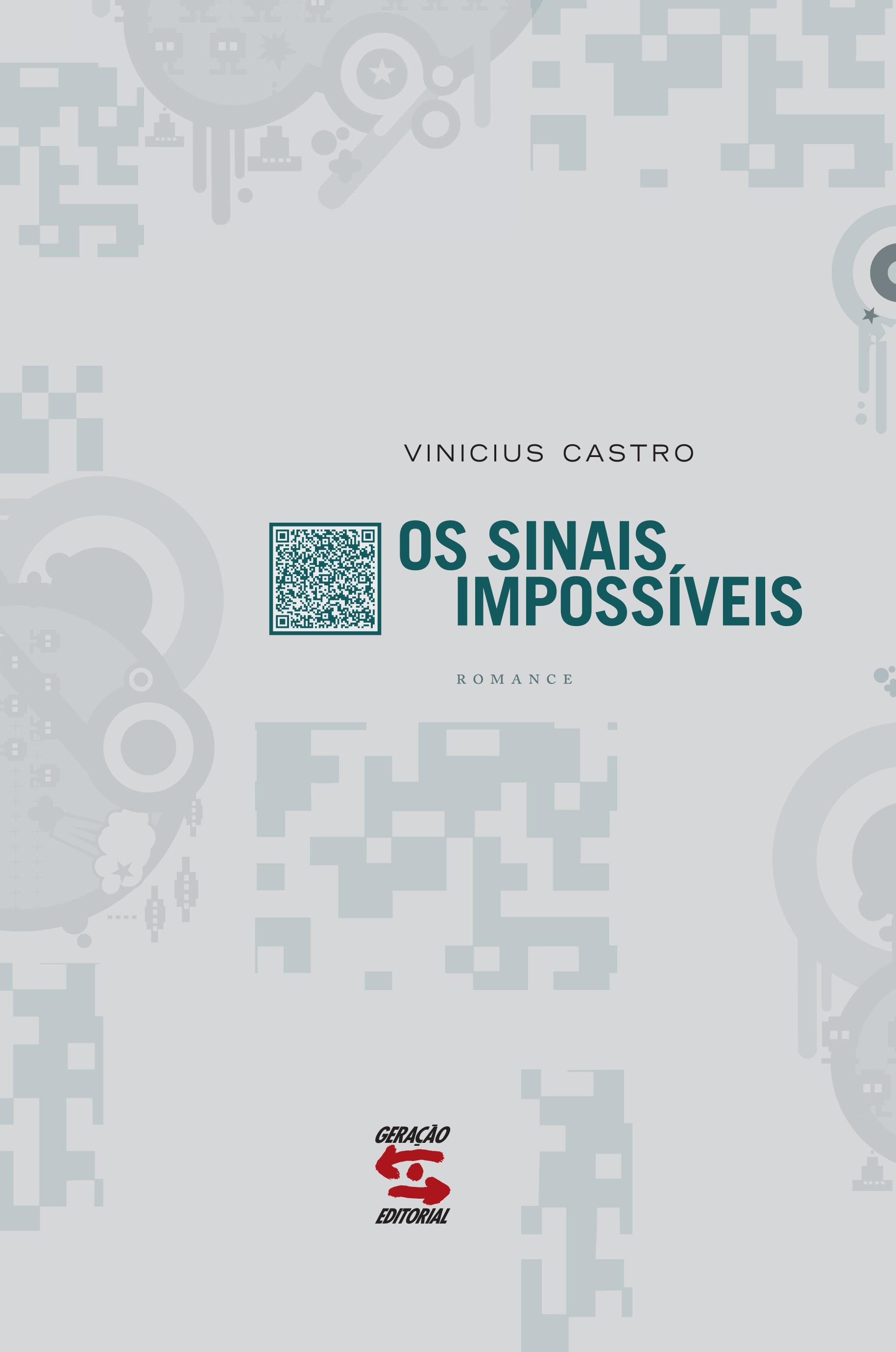 Sinais Impossíveis, Os, livro de Vinicius Castro