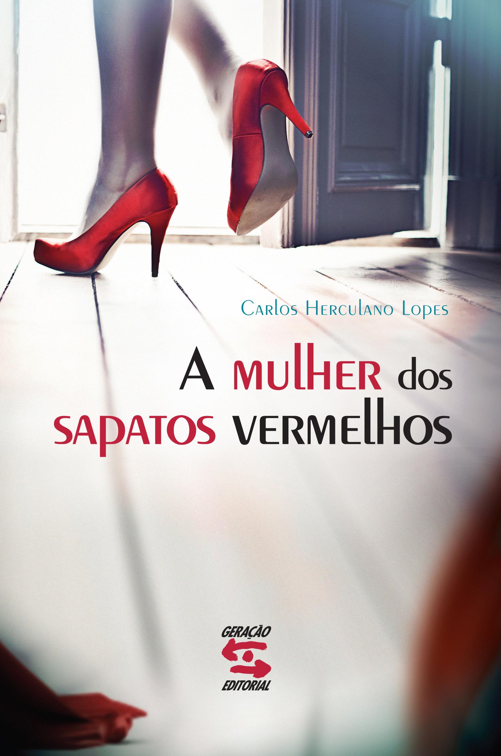 Mulher dos Sapatos Vermelhos, A, livro de Carlos Herculano Lopes