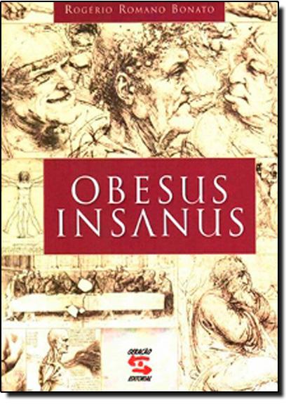 Obesus Insanus, livro de Rogerio Romano Bonato