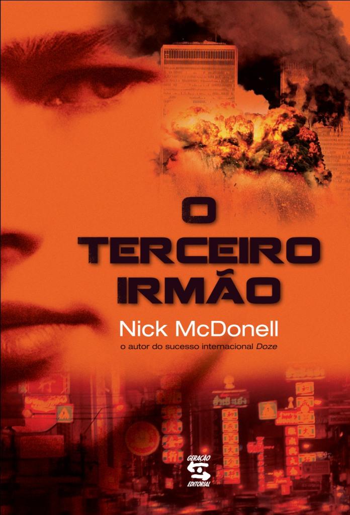 Terceiro Irmão, O, livro de Nick McDonell