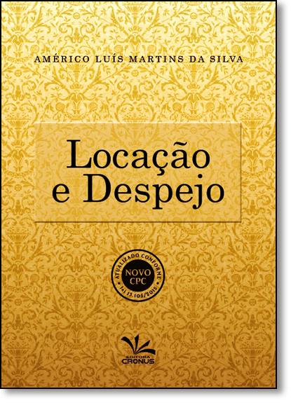Locação e Despejo, livro de Américo Luís Martins da Silva