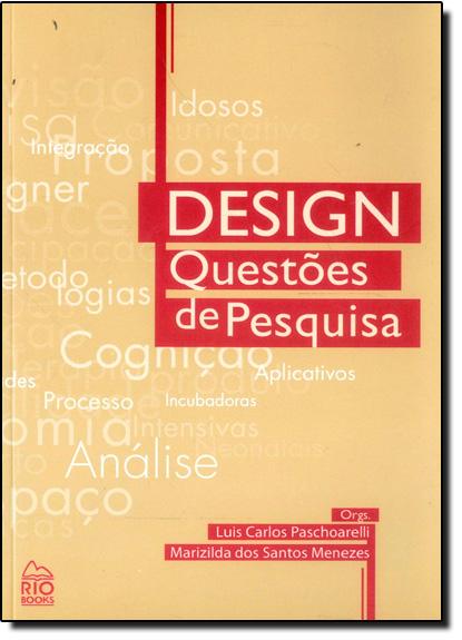 Design Questões de Pesquisa, livro de Luis Carlos Paschoarelli Santos
