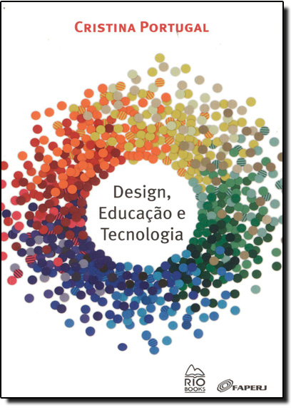 Design, Educação e Tecnologia, livro de Cristina Portugal