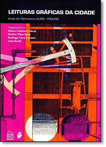 Leituras Gráficas da Cidade, livro de Maria Cristina Nascentes Cabral
