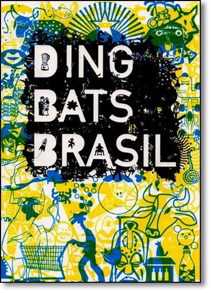 Ding Bats Brasil, livro de Bruno Porto