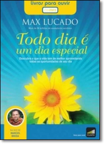 Todo Dia É Um Dia Especial - Audiolivro, livro de Max Lucado