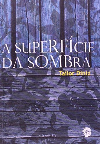 A Superfície da Sombra, livro de Tailor Diniz