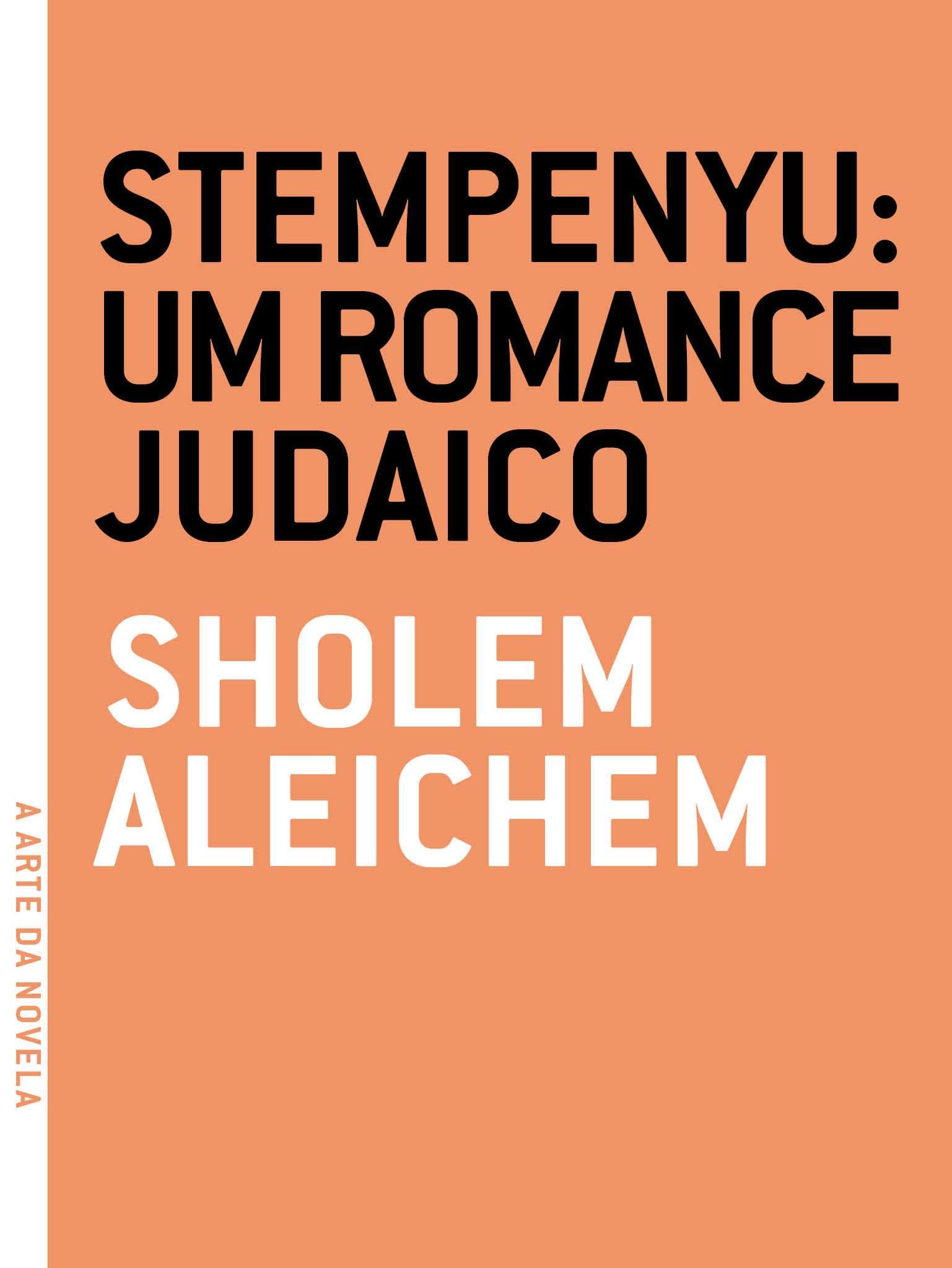 Stempenyu: um romance judaico. Um romance judaico, livro de Sholem Aleichem