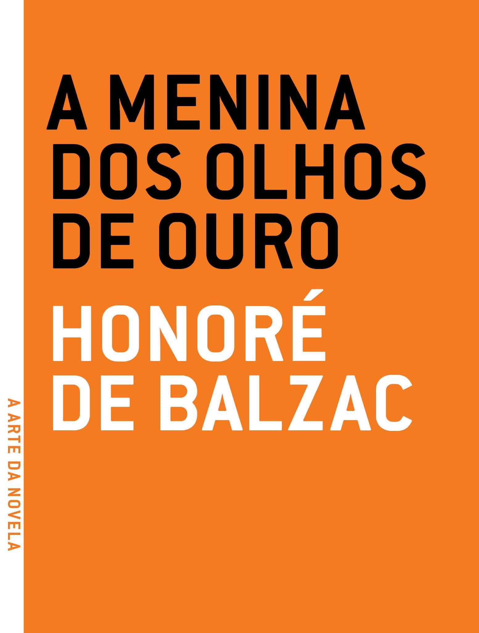 Menina dos Olhos de Ouro, A, livro de Honoré de Balzac