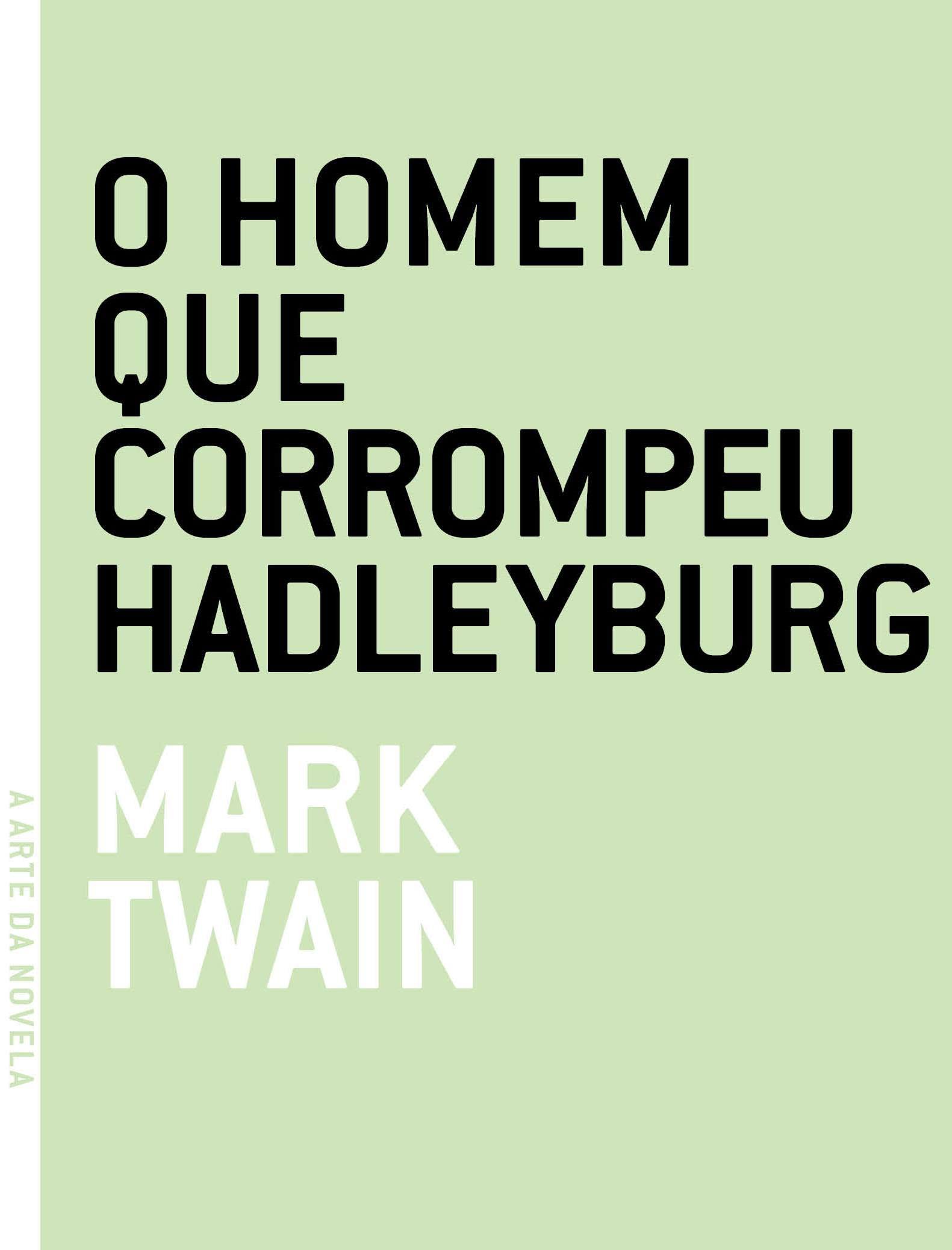 Homem que Corrompeu Hadleyburg, O, livro de Mark Twain
