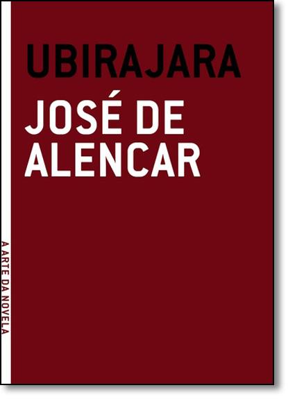 Ubirajara, livro de José de Alencar