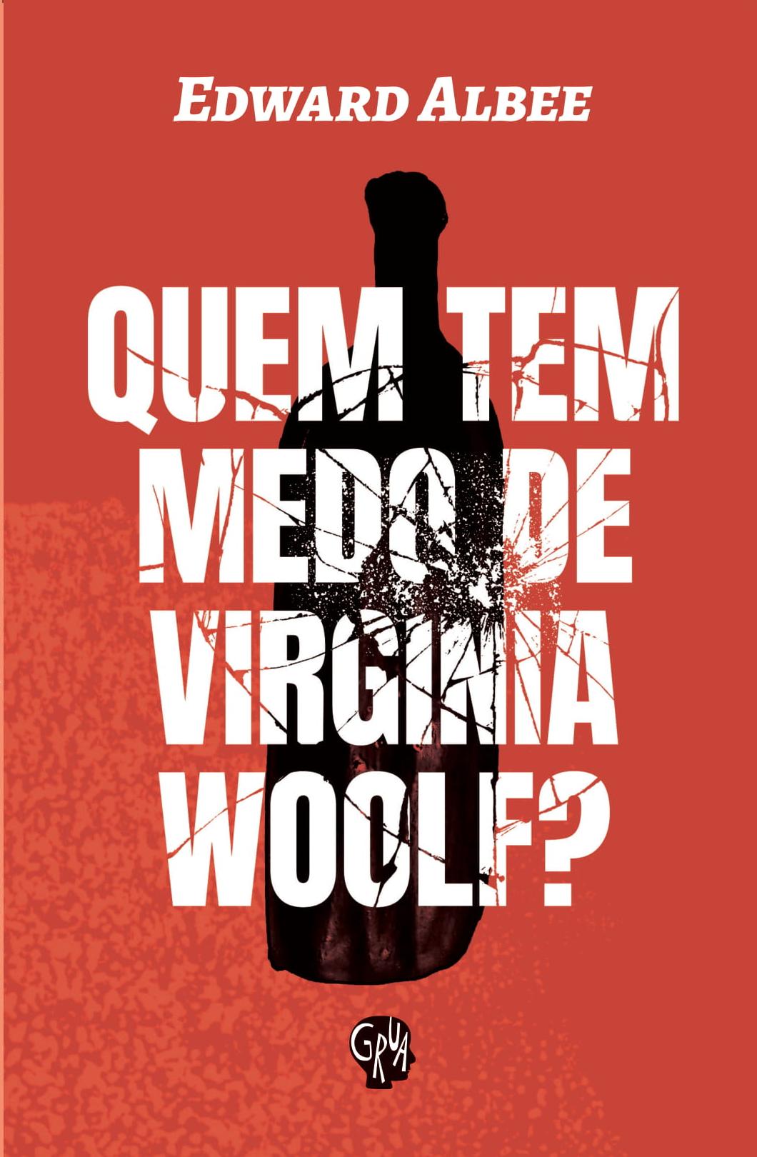 Quem tem medo de Vinginia Woolf?, livro de Edward Albee