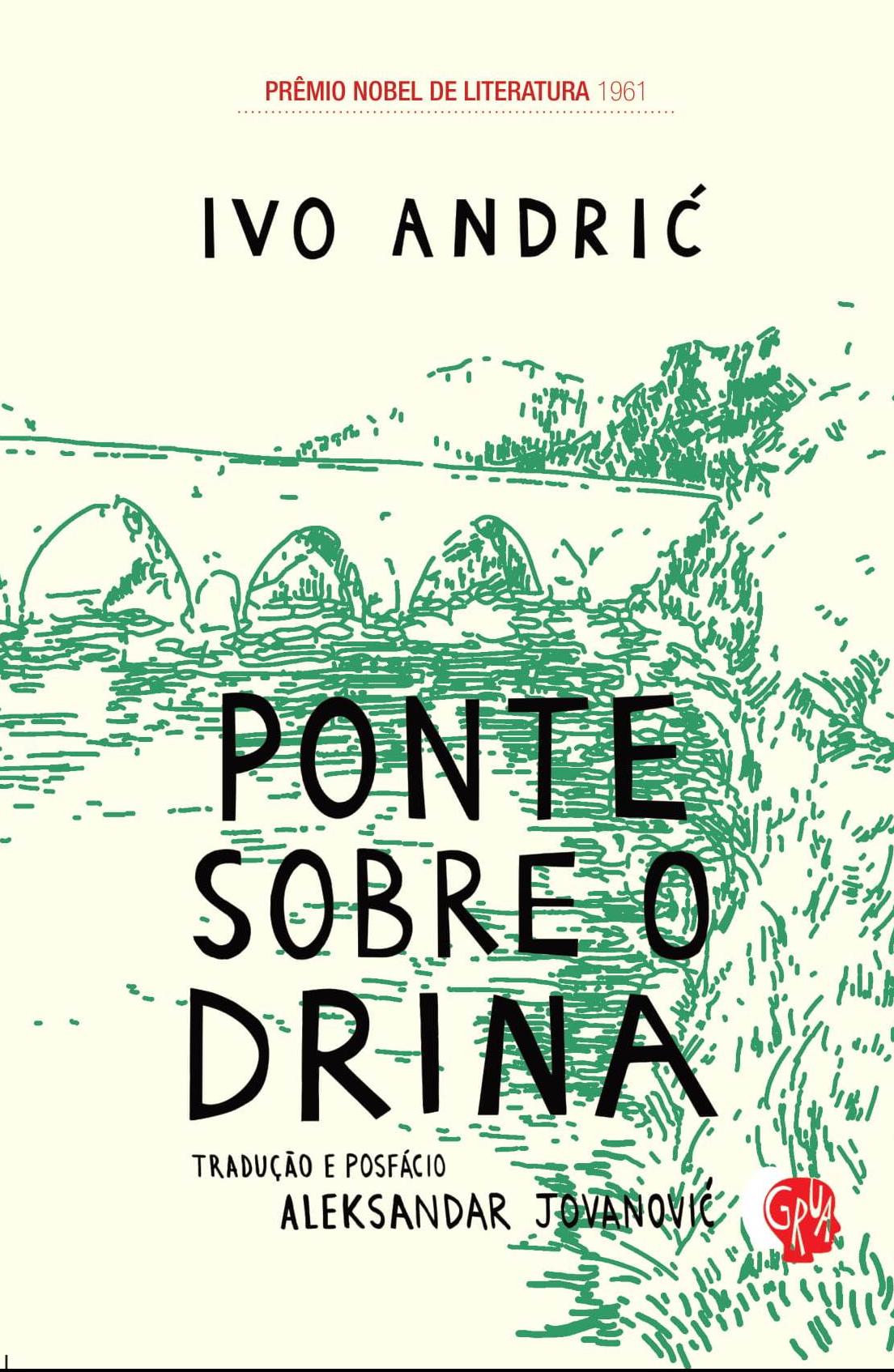 Ponte sobre o Drina, livro de Ivo Andri?