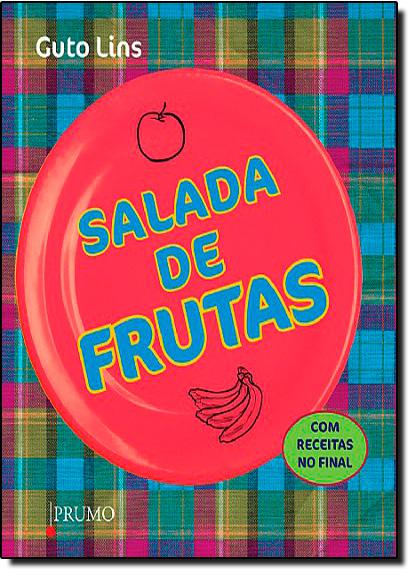 Salada de Frutas, livro de Guto Lins