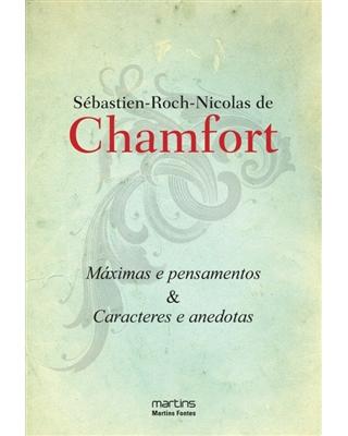 Máximas e Pensamentos, livro de Chamfort, Sebastien-Roch Nicolas De