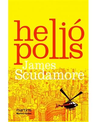 Heliópolis, livro de Scudamore, James