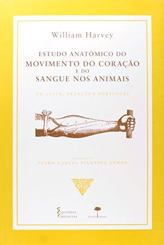 Estudo Anatômico do Movimento do Coração e do Sangue nos Animais, livro de William Harvey
