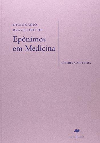 Dicionário Brasileiro de Epônimos em Medicina, livro de Osiris Costeira