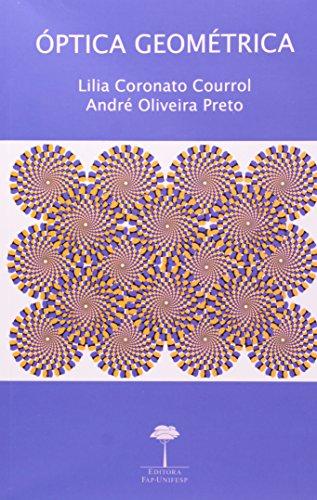 Óptica Geométrica, livro de Lilia Coronato Courrol ,André Oliveira Preto (orgs.)