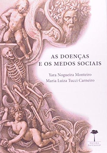 Doenças e os Medos Sociais, As, livro de Yara Nogueira Monteiro