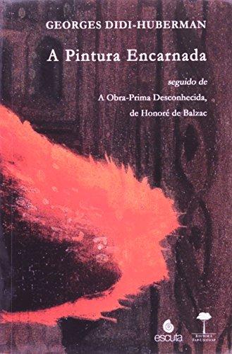 Pintura Encarnada, A, livro de Georges Didi-Huberman