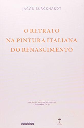 Retrato na Pintura Italiana do Renascimento, O, livro de Jacob Burckhardt