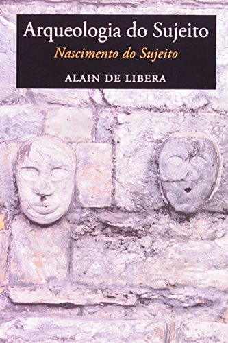 Arqueologia do Sujeito: Nascimento do Sujeito, livro de Alan de Libera