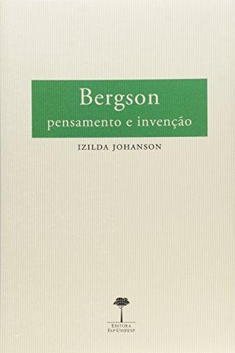 Bergson: Pensamento e Inovação, livro de Izilda Johanson