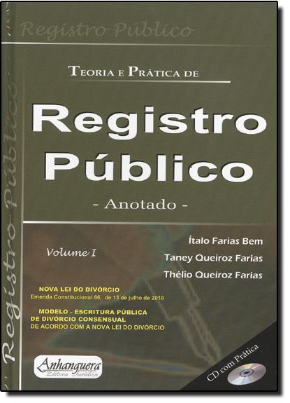 Teoria e Prática de Registro Público Anotado - 2 Volumes, livro de Italo Farias Bem