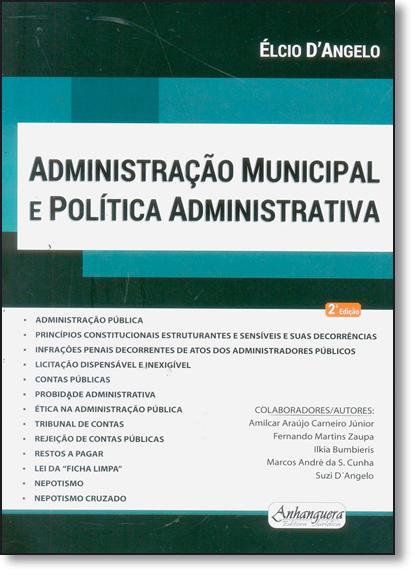 Administração Municipal e Política Administrativa, livro de Élcio D Angelo