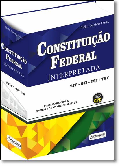 Constituição Federal Interpretada, livro de Thélio Queiroz Farias