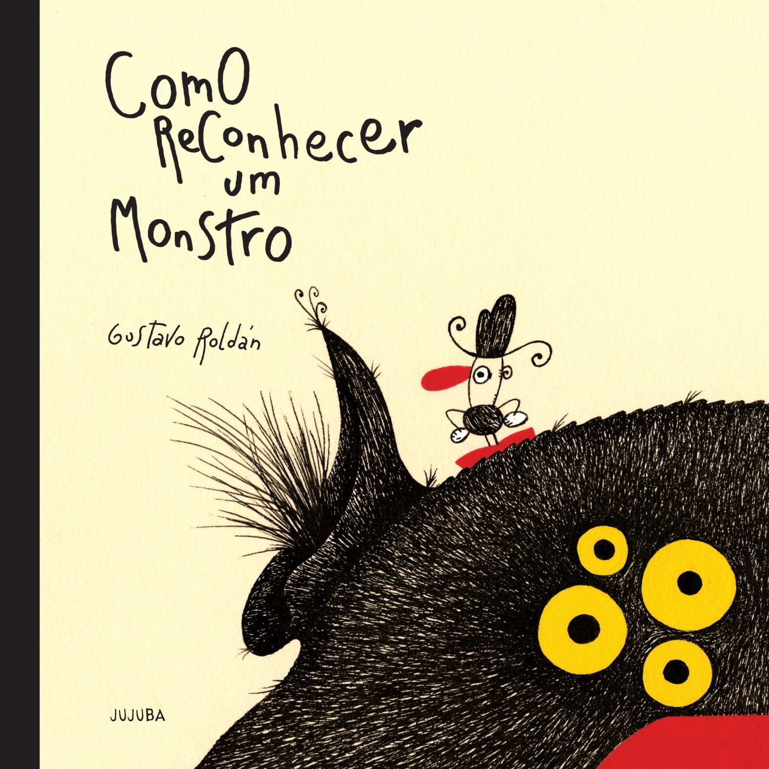 Como reconhecer um monstro, livro de Gustavo Roldán