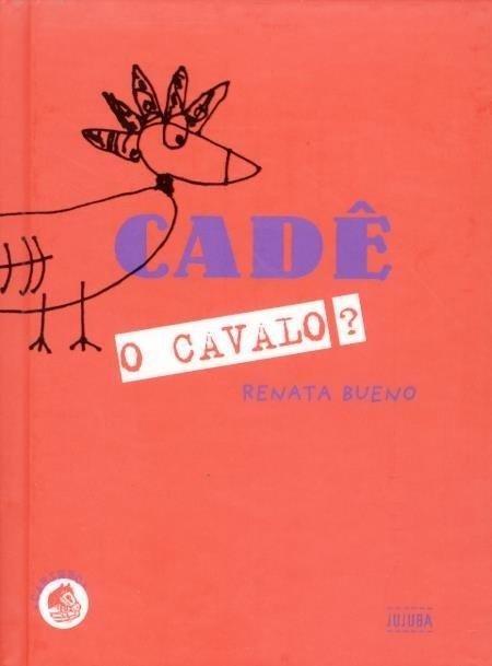 Cadê o cavalo?, livro de Renata Bueno