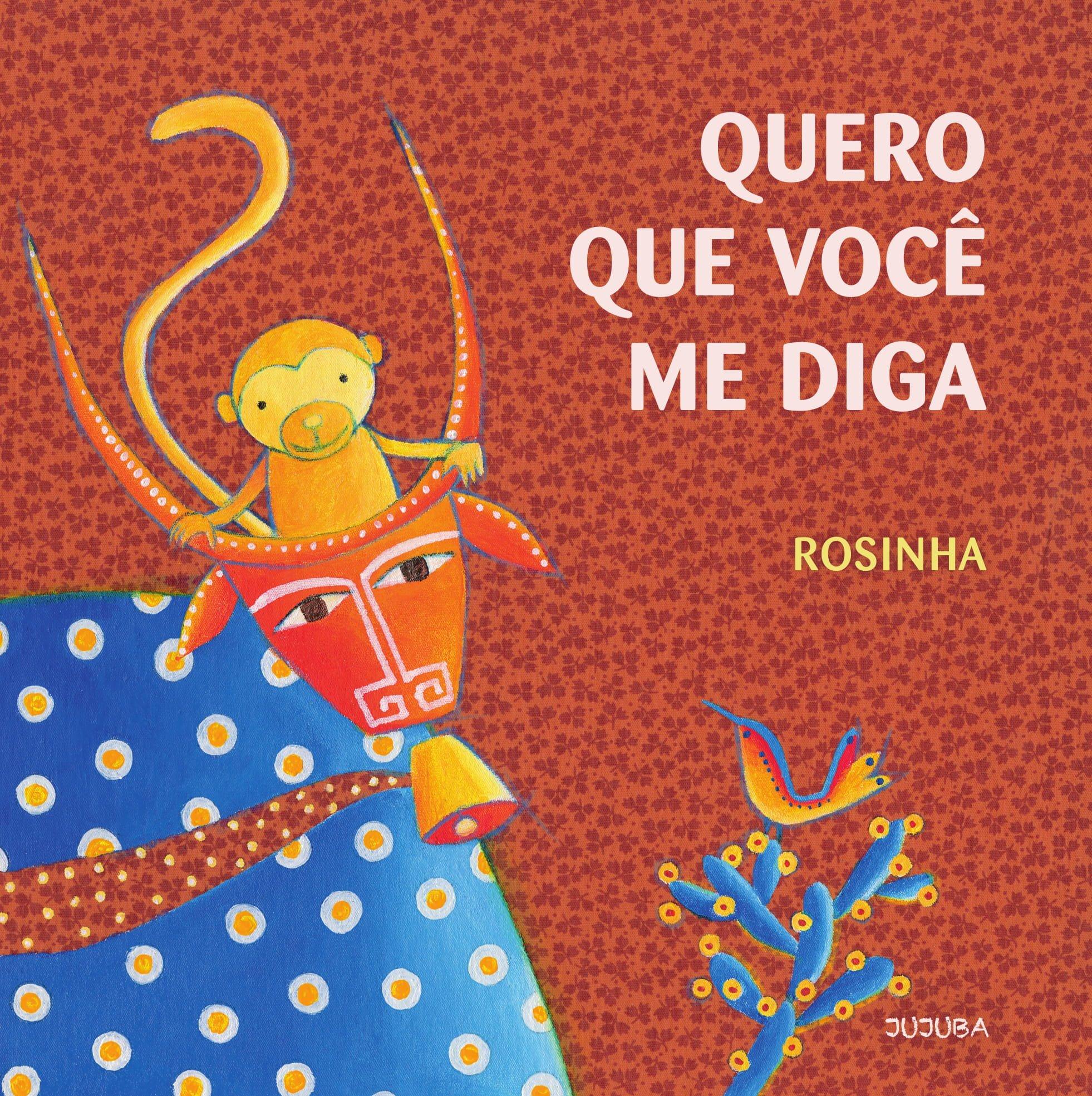 Quero que você me diga, livro de Rosinha