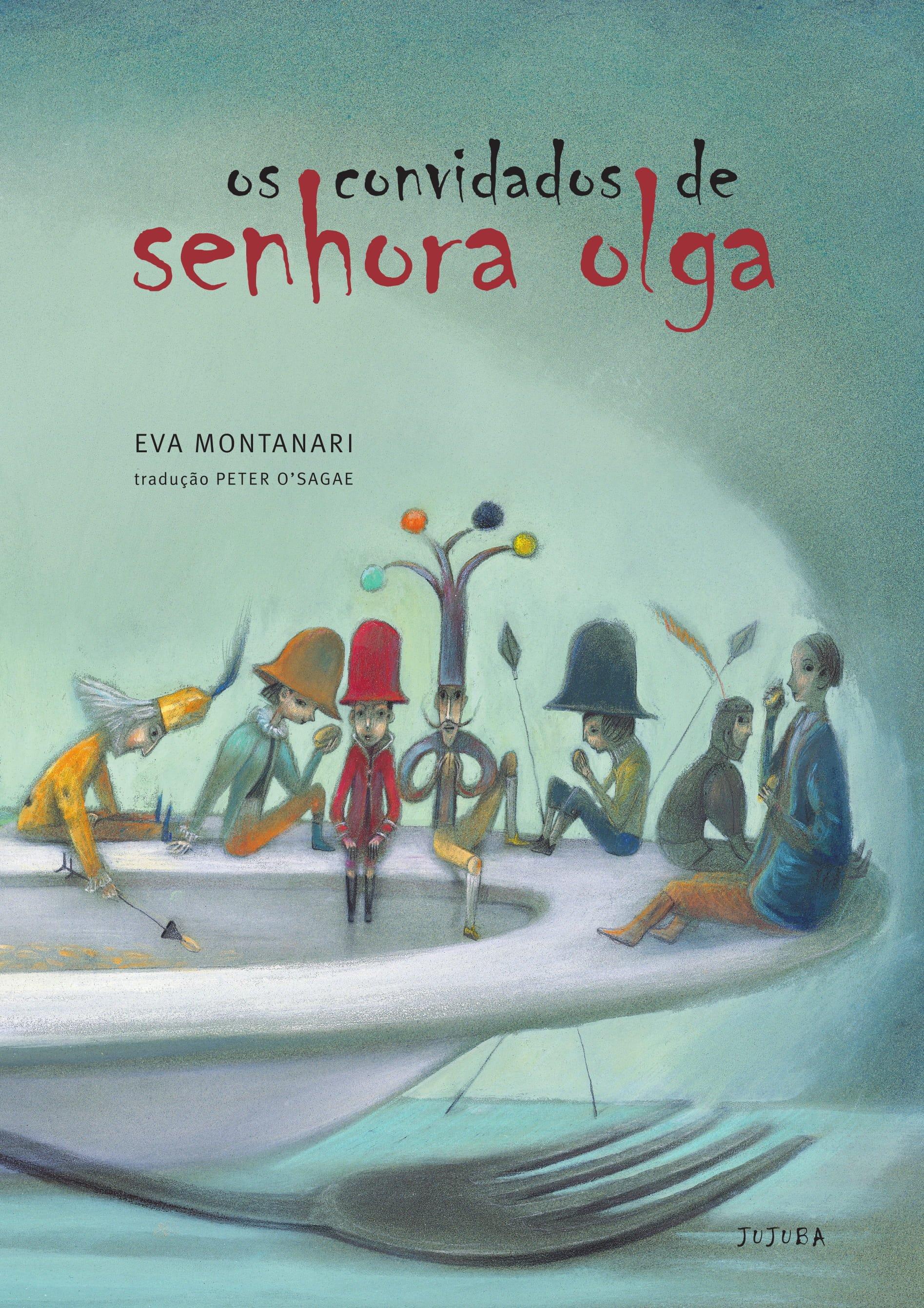 Os convidados de senhora Olga, livro de Eva Montanari