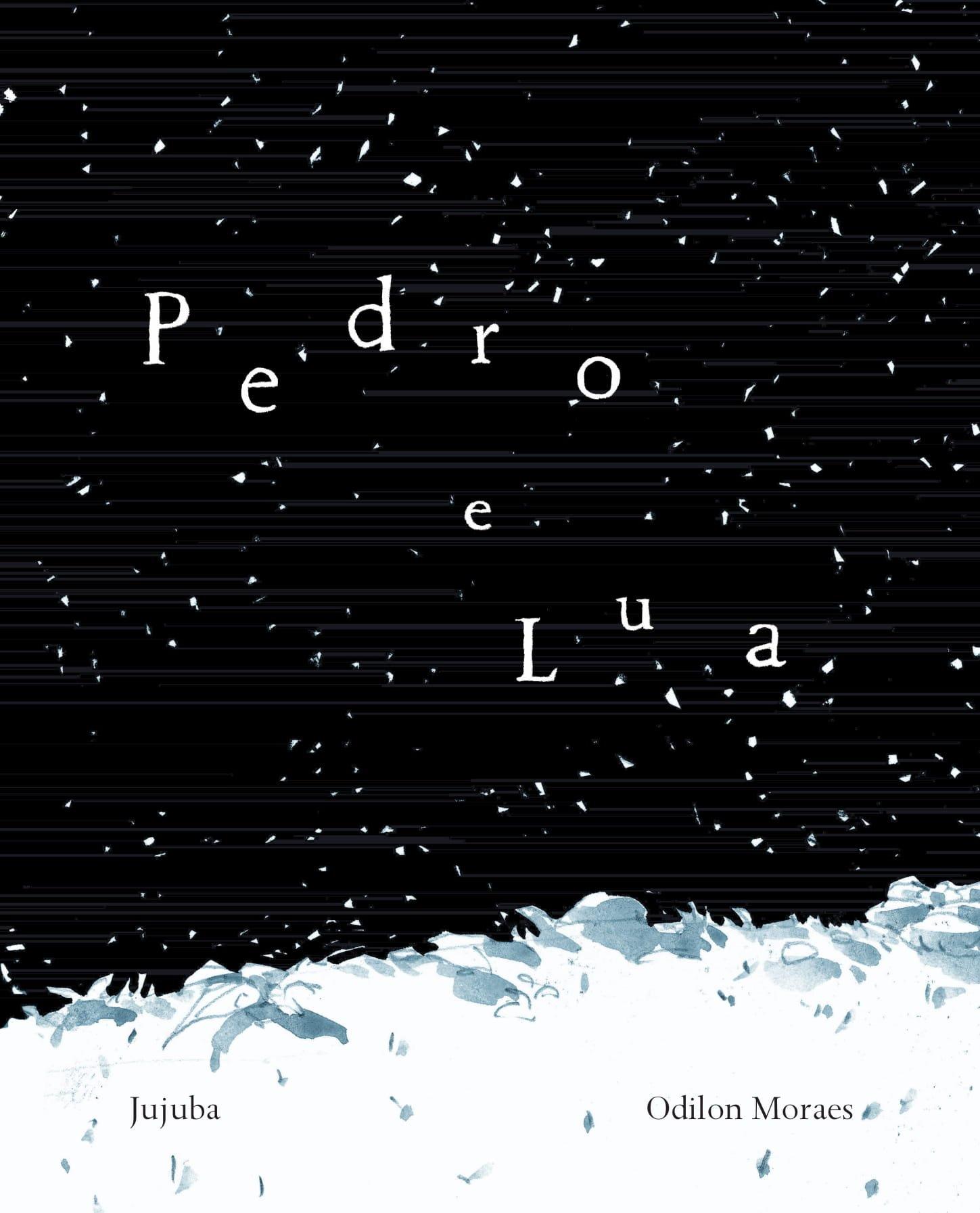 Pedro e lua, livro de Odilon Moraes
