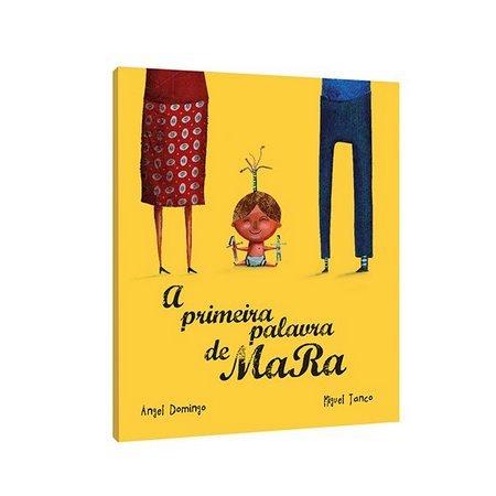 A primeira palavra de Mara, livro de Ángel Domingo, Miguel Tanco
