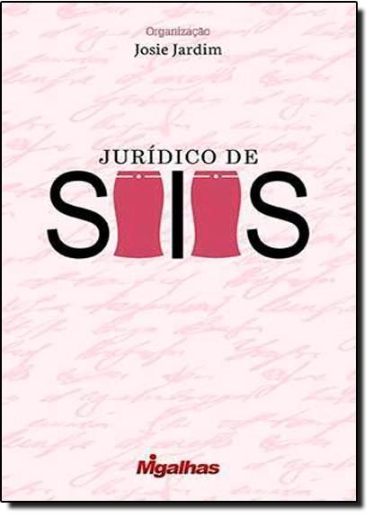 Jurídico de Saias, livro de Josie Jardim