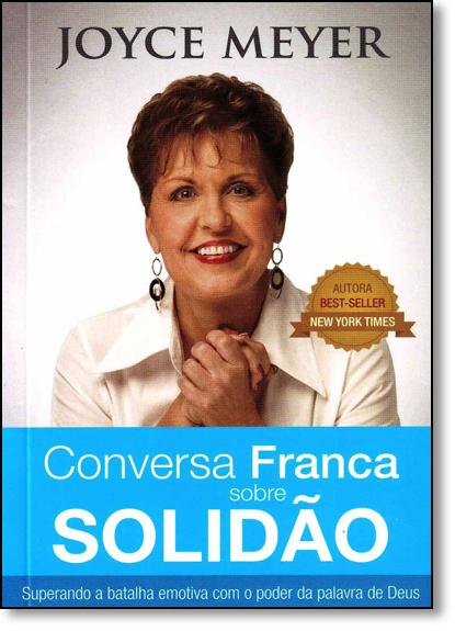 Conversa Franca Sobre Solidão, livro de Joyce Meyer