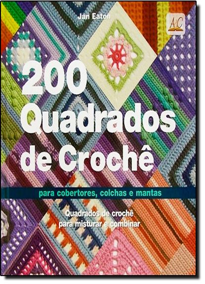 200 Quadrados de Crochê, livro de Jan Eaton