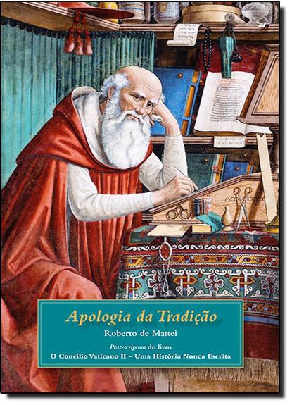 Apologia da Tradição, livro de Roberto de Mattei