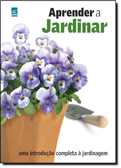 Aprender a Jardinar, livro de Mayra Kadowaki