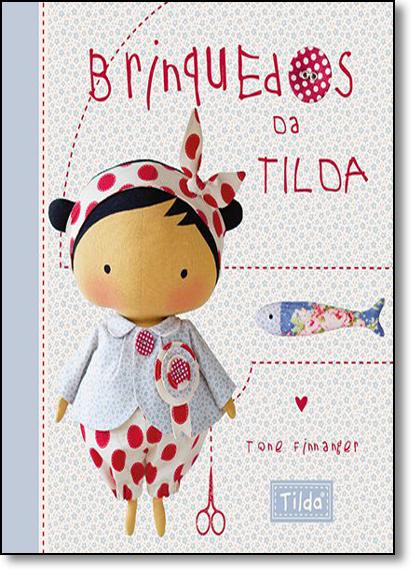 Brinquedos da Tilda, livro de Tone Finnanger